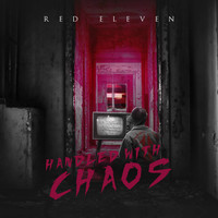 Red Eleven: Handled with Chaos