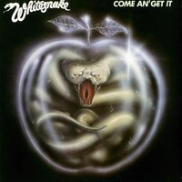 Whitesnake: Come and get it
