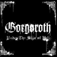 Gorgoroth : Under The Sign Of Hell