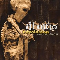 Ill Nino: Revolution revolucion