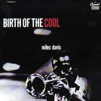 Davis, Miles: Birth of the cool