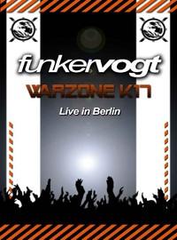 Funker Vogt : Warzone K17 - live in Berlin