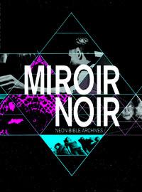 Arcade Fire: Miroir Noir