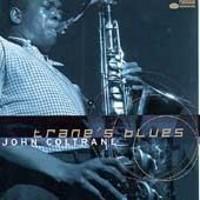 Coltrane, John: Trane's blues