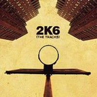 V/A: 2K6 (the tracks)