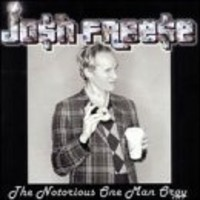 Freese, Josh: The notorious one man orgy