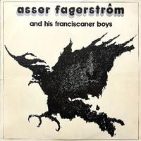 Asser Fagerström And His Franciscaner Boys: Asser Fagerström And His Franciscaner Boys