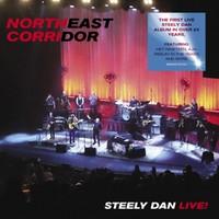 Steely Dan: Northeast Corridor: Steely Dan Live