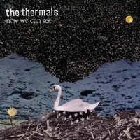 Thermals: Now We Can See
