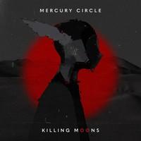 Mercury Circle: Killing Moons