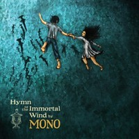 Mono: Hymn to the Immortal Wind