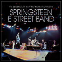 Springsteen, Bruce: The Legendary 1979 No Nukes Concerts