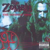 Zombie, Rob: Sinister urge
