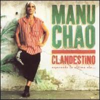 Chao, Manu: Clandestino