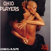 Ohio Players: Orgasm