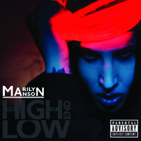 Marilyn Manson: High End of Low