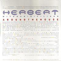 Herbert, Matthew with Dani Siciliano: Around the House
