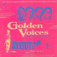 V/A: golden voices from the silver screen volume 1