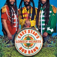 Easy Star All Stars: Easy Star's Lonely Hearts Dub Band