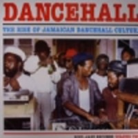V/A : Dancehall - The rise of Jamaican dancehall culture Vol.2