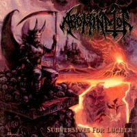 Abominator: Subversives for Lucifer