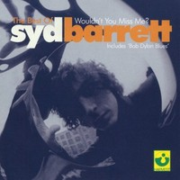 Barrett, Syd: Wouldn't you miss me - best of