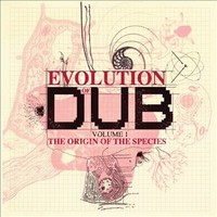 V/A: Evolution Of Dub Volume 1: The Origin Of The Species