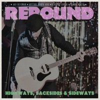 Rebound: Highways, backsides & sideways