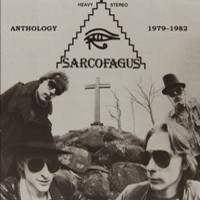 Sarcofagus: Anthology 1979-1982