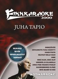 Juha Tapio: Finnkaraoke 2000 - kotikaraoke