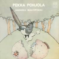 Pohjola, Pekka: Harakka bialoipokku -remastered