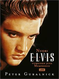 Presley, Elvis: Nuori Elvis