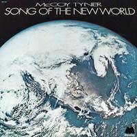 Tyner, McCoy: Song of the new world
