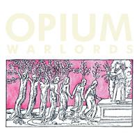 Opium Warlords: Live at Colonia Dignidad