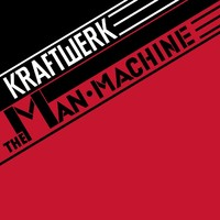Kraftwerk: The man machine (2009)