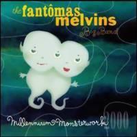 Fantomas Melvins Big Band: Millenium monsterwork