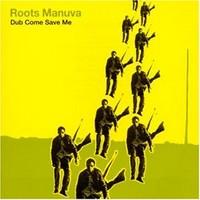 Roots Manuva: Dub come save me