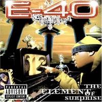 E-40: Element of suprise
