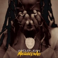 Jean, Wyclef: Masquade