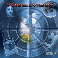 Tunnelvision: Tomorrow