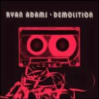 Adams, Ryan: Demolition