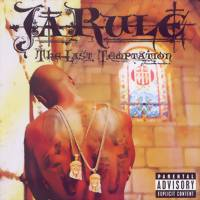 Ja Rule: Last temptation