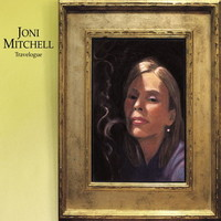 Mitchell, Joni: Travelogue