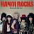 Hanoi Rocks : Rebels on the run - CD