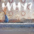Why? : Moh Lhean - LP