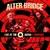 Alter Bridge : Live at the O2 arena + rarities - 3CD