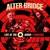 Alter Bridge : Live at the O2 arena + rarities - 4LP