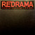Redrama : If You With That / A Day At A Time - Käytetty LP