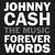 Cash, Johnny / V/A : Johnny Cash: Forever words - CD