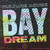 Culture Abuse : Bay dream - CD